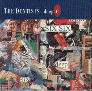 the-dentists-deep-six