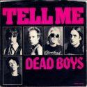 Dead Boys Tell Me