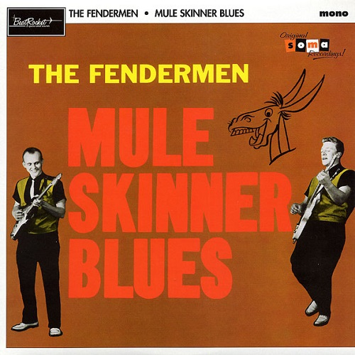 The Fendermen Mule Skinner Blues