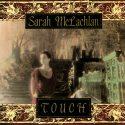 Sarah McLachlan Touch