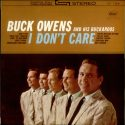 Buck Owens I Don't Care