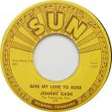 Johnny Cash Give My Love To Rose