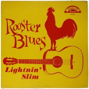 Lightnin' Slim Rooster Blues