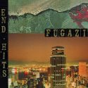 Fugazi End Hits