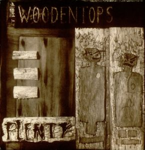 The Woodentops Plenty