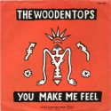 The Woodentops You Make Me Feel