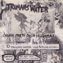 Trumans Water Cough Forth Such Dilemmas