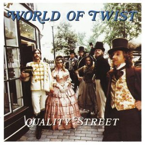World Of Twist Quality Street