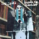 The Cribs Ignore The Ignorant
