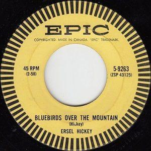 Ersel Hickey Bluebirds Over The Mountain
