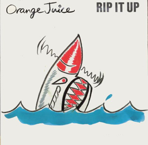 Orange Juice Rip It Up (single)