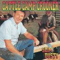 Slim Dusty Cattle Camp Crooner