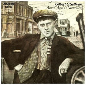 Gilbert O'Sullivan Alone Again (Naturally)