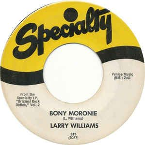 Larry Williams Bony Moronie