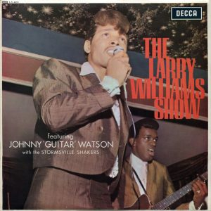 Larry Williams Show featuring Johnny 'Guitar' Watson