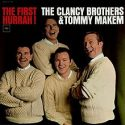 The Clancy Brothers The First Hurrah
