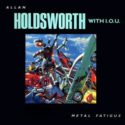 Allan Holdsworth Metal Fatigue