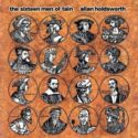 Allan Holdsworth The Sixteen Men Of Tain