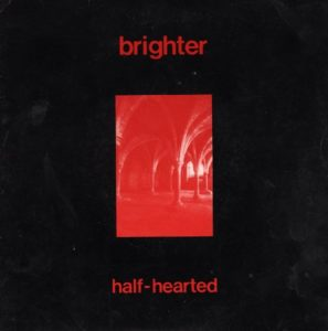 Brighter Half-Hearted