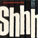 Chumbawamba Shhh