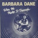 Barbara Dane When We Make It Through