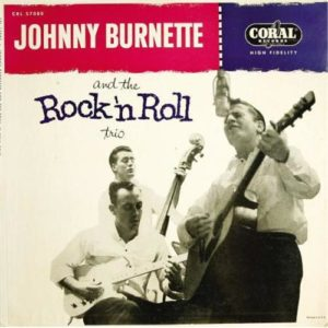 Johnny Burnette Rock 'n Roll Trio