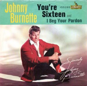 Johnny Burnette You're Sixteen