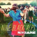 Nine Black Alps Novokaine