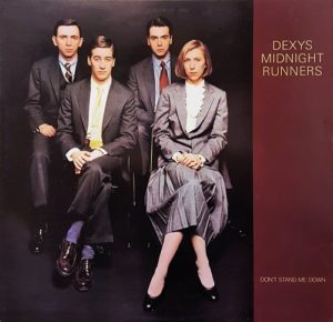 Dexys Midnight Runners Don't Stand Me Down
