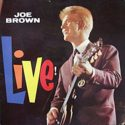 Joe Brown Live