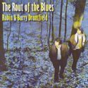 Robin & Barry Dransfield The Rout of the Blues