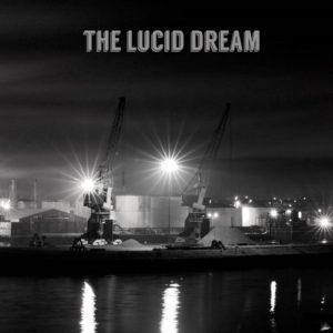 The Lucid Dream The Lucid Dream