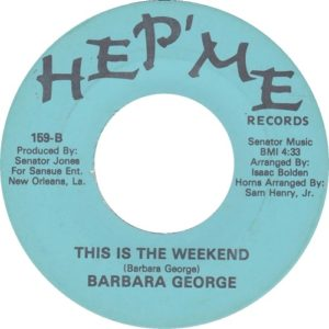 Barbara George This Is The Weekend