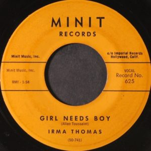 Irma Thomas Girl Needs Boy