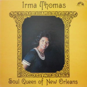 Irma Thomas Soul Queen Of New Orleans