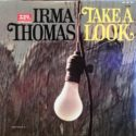 Irma Thomas Take A Look