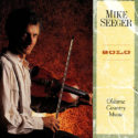 Mike Seeger Solo - Oldtime Country Music
