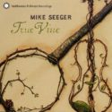 Mike Seeger True Vine