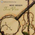 Mike Seeger True Vine