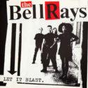 The Bellrays Let It Blast