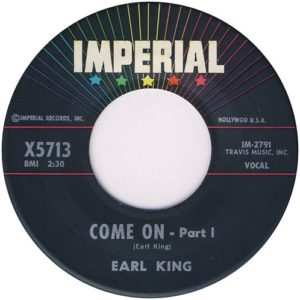 Earl King Come On