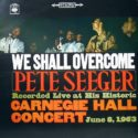 Pete Seeger We Shall Overcome