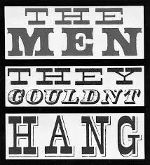 Men They Couldn't Hang poster