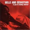 Belle and Sebastian If You're Feeling Sinister