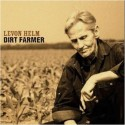 Levon Helm Dirt Farmer