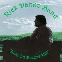 Rick Danko Band Live On Breeze Hill