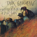 Dick Gaughan A Different Kind Of Love Song