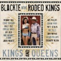 Blackie and the Rodeo Kings Kings and Queens