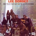 Lee Dorsey Ride Your Pony