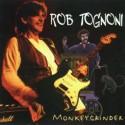 Rob Tognoni Monkeygrinder
